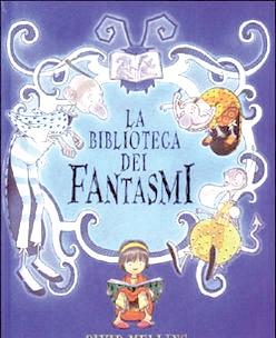 La copertina del libro La biblioteca dei fantasmi