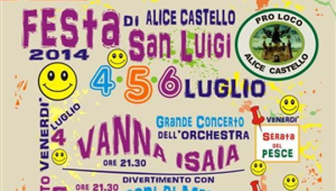 Alice Castello: La patronale di San Luigi